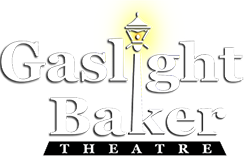 Gaslight Baker Theatre